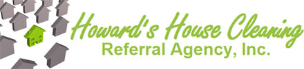 Howard's House Cleaning – Referral Agency